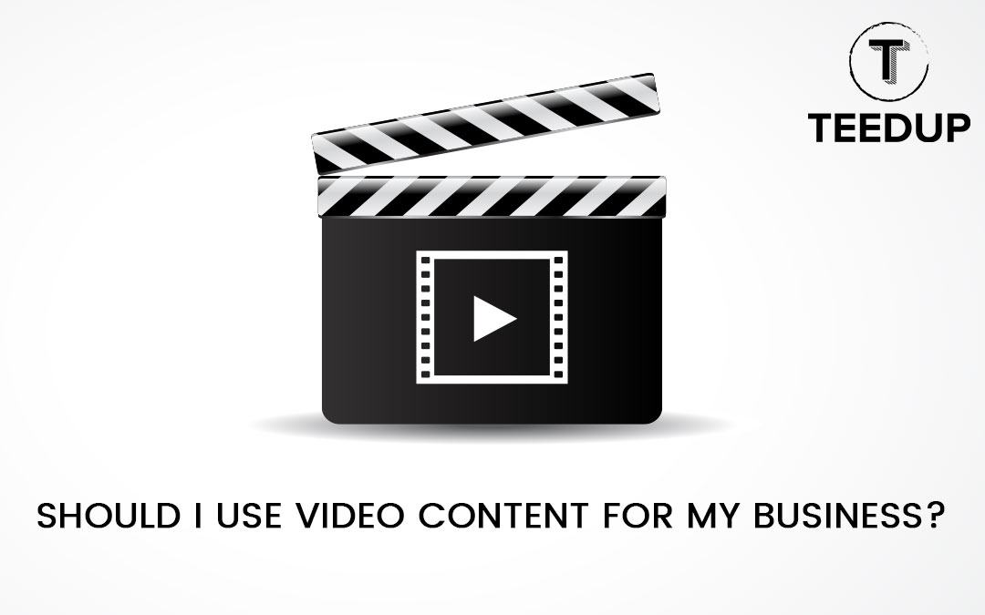 Should I Use Video Content for My Business?